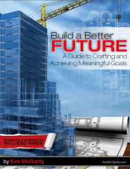 Build a Better Future - A guide to crafting and achieving meaningful goals.